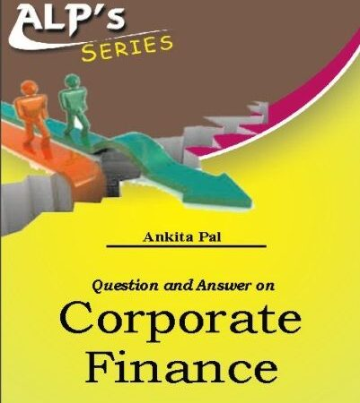 Amar Corporate Finance With Question and Answer By Ankita Pal For LLM Exam