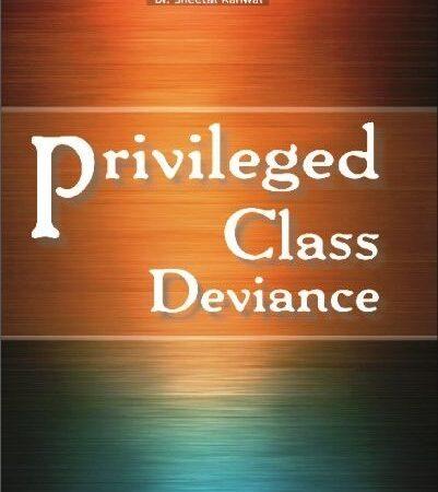 Amar Priviledge Class Deviance By Dr. Sheetal Kanwal For LLM Exam