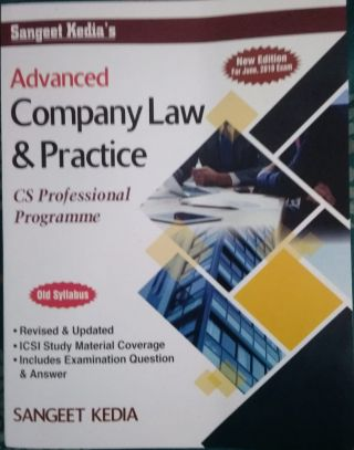 Advanced Company Law & Practice  For CS Professional Programme Old Syllabus June 2019 Exam BY Sangeet Kedia