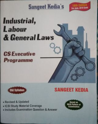 Industrial Labour & General Law For  CS Executive Programme Old Syllabus BY Sangeet Kedia's