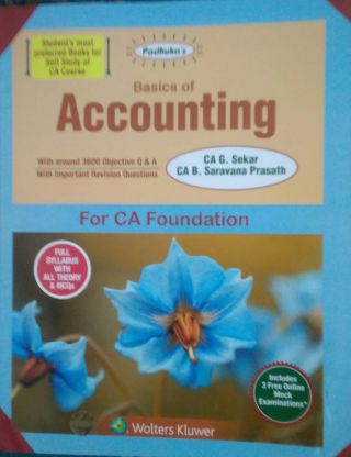 Basic Of Accounting with 3600 objective Q & A  CA Foundation BY CA G. Sekar, CA B. Saravana Prasath  Wolters Kluwer