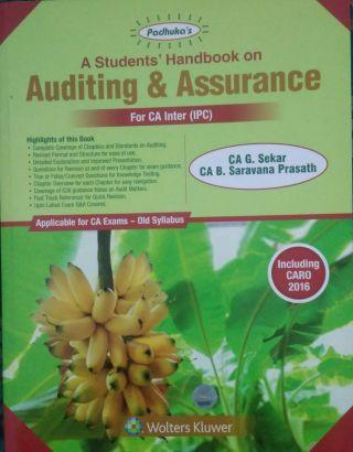 A Students' Handbook on  Auditing & Assurance for CA Inter (IPC) Old syllabus BY CA G. Sekar, CA B. Saravana Prasath  Wolters Kluwer