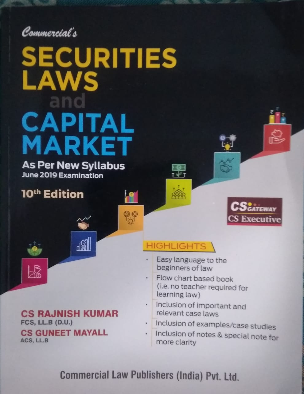 Securities Laws & Capital Market For CS Executive June 2019 Examination New  Syllabus BY CS Rajnish Kumar, CS Guneet Mayall Commercial Law Publishers (