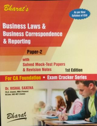 Business Laws & Business Correspondence & Reporting With Solved Mock-Test Papers & Revision Notes (For CA Foundation) By Dr. Vishal Saxena