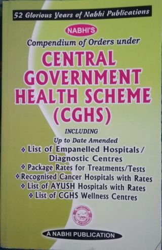 Central Government Health Scheme ( CGHS) BY Nabhi Publication