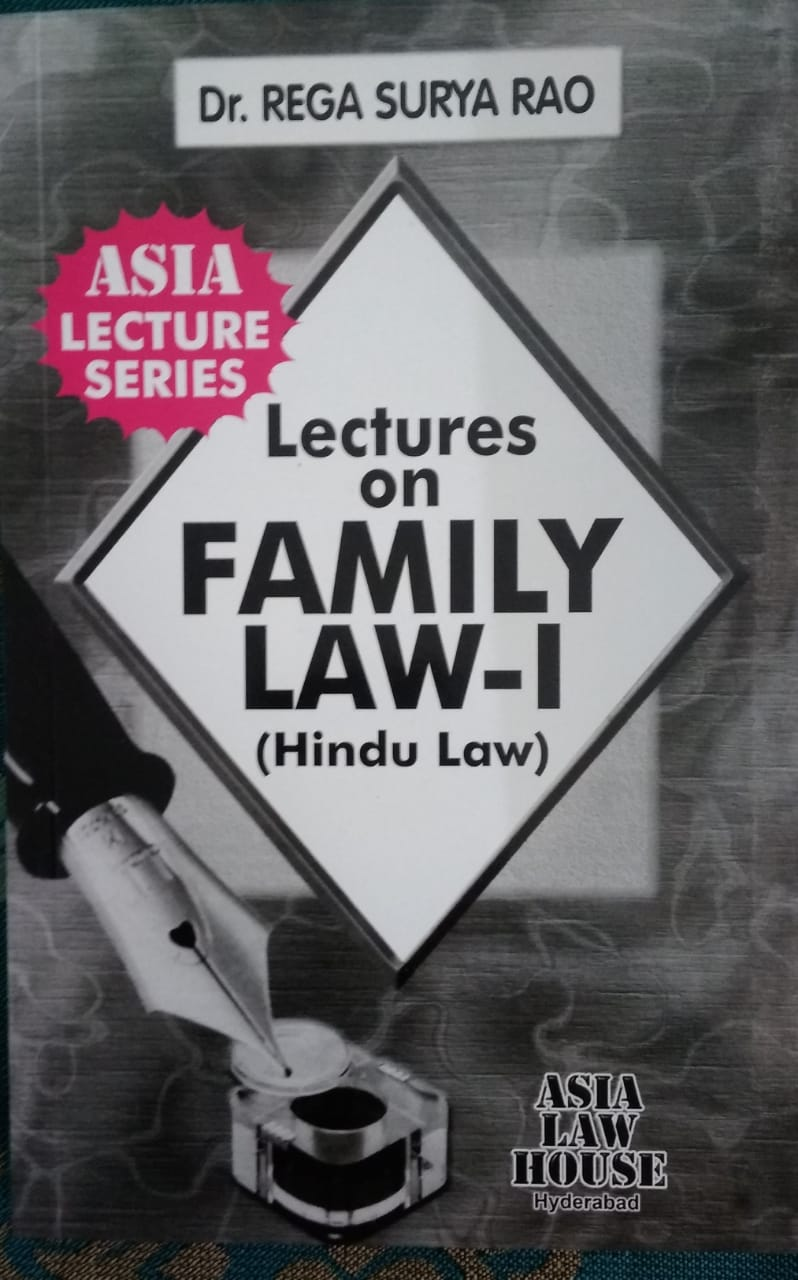 Lectures on Family Law - I ( Hindu Law) BY Dr  Rega Surya Rao Asia Law  House Hyderabad