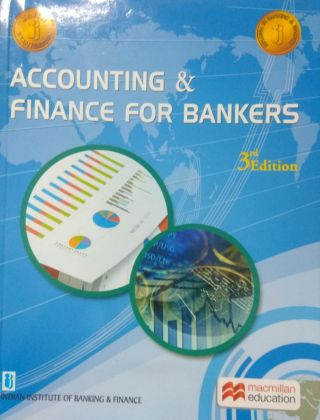 Accounting & Finance For Bankers By Macmillan Education