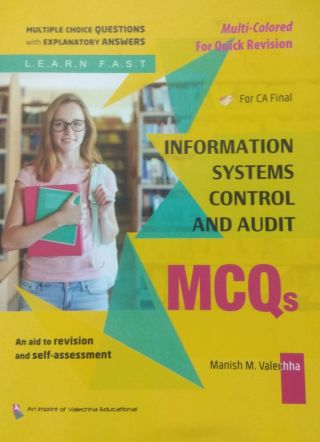 Information Systems Control and Audit MCQs By Manish M. Valechha