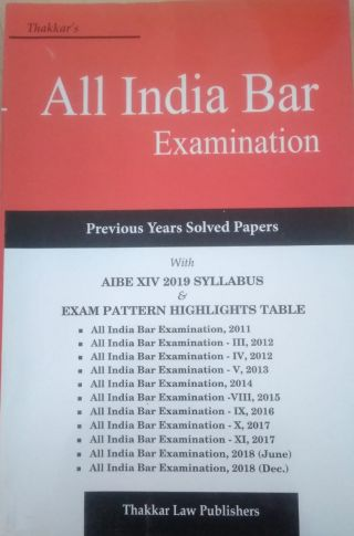 All India Bar Examination (Previous Years Solved Papers)  BY  Thakkar Law publishers