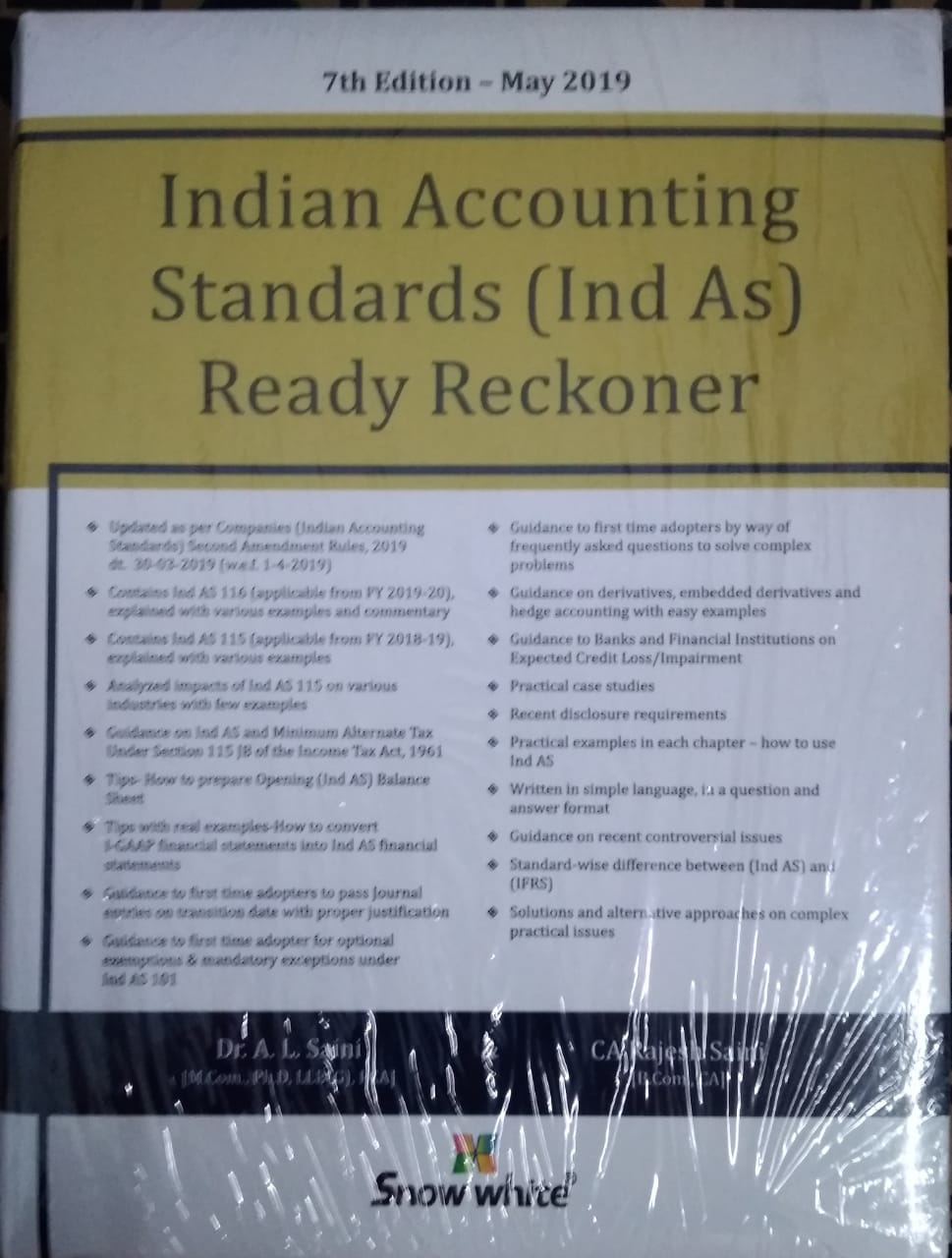 Indian Accounting Standards (Ind As) Ready Reckoner BY Dr  A L Saini, CA  Rajesh Saini Snow White