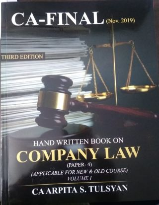 Hand Written Book On Company Law ( paper-4 ) Volume – I  &  II  For CA- Final  New & Old Course Nov-2019 exam. BY CA Arpita S. Tulsyan
