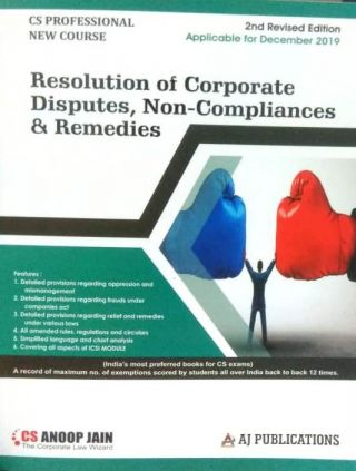 Resolution of Corporate Disputes, Non-Compliances & Remedies Applicable for December 2019 By CS Anoop Jain Aj Publications