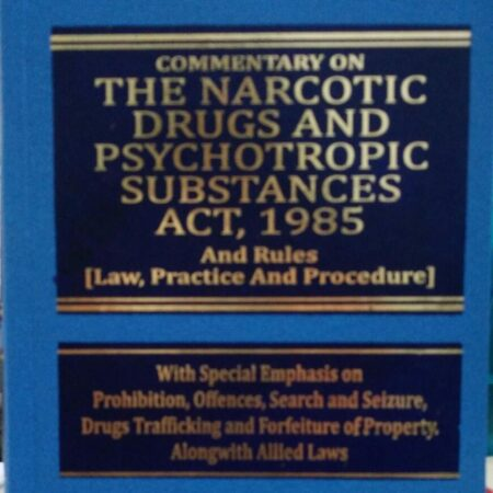 Sriniwas's Commentary on The Narcotic Drugs and Psychotropic Substances Act, 1985 and Rules [Law, Practice & Procedure] [HB] by Premier Publishing Company