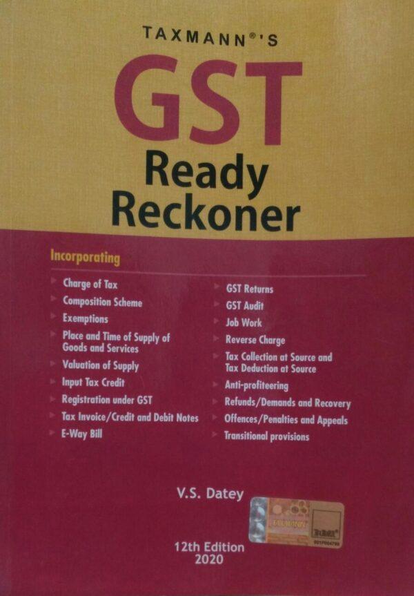 Taxmann Gst Ready Reckoner 12th Edition 2020 By V.s. Datey