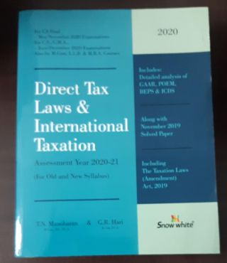 2020 DIRECT TAX LAWS & INTERNATIONAL TAXATION ASSESSMENT YEAR 2020-21 (FOR OLD AND NEW SYLLABUS)