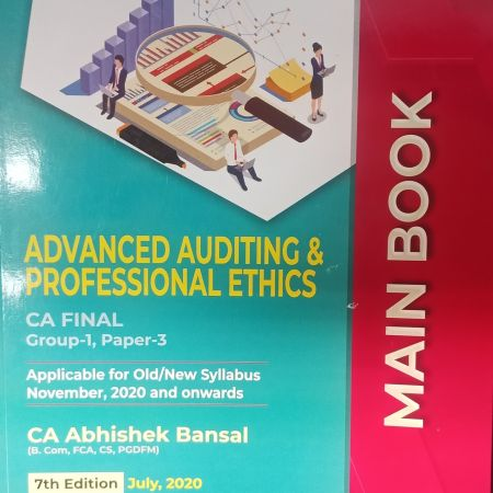 Commercial's Advanced Auditing & Professional Ethics CA Final Group-1, Paper-3 - 7Th Edition, July 2020 by CA Abhishek Bansal