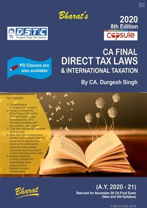Capsule Studies on Direct Tax Laws and International Taxation A.Y. 2020-21 by Durgesh Singh, Bharat Law House Pvt Ltd By Durgesh Singh Publisher Bharat Law House Pvt Ltd Edition8th Edition 2020