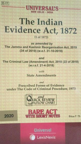 UNIVERSAL′S  THE INDIAN EVIDENCE ACT, 1872 (1 OF 1872) BARE ACT 2020  UNIVERSAL LEXIS NEXIS