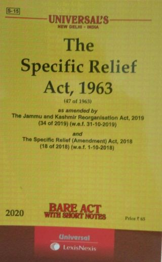 UNIVERSAL′S The Specific Relief Act,1963 (Bare Act with Short Notes) Universal Lexis Nexis 2020