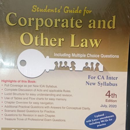 Padhuka's Students Guide For Corporate And Other Law: CA Inter New Syllabus Including MCQ (4th edition) july 2020