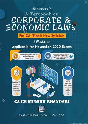 Bestword's A Textbook on Corporate and Economic Laws For CA Final November 2020 Exams New Syllabus by Munish Bhandari, Bestword Publication Pvt Ltd