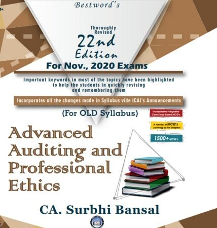 Bestwords Advanced Auditing and Professional Ethics book For CA Final Old Syllabus - November 2020 Exams By CA Surbhi Bansal (22nd Edition)