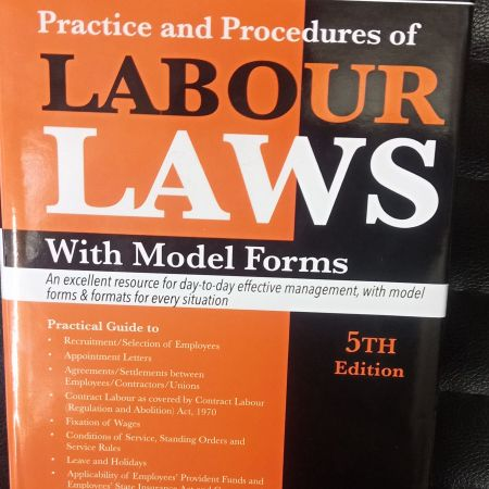 H.L. Kumar Practice And Procedures Of Labour Lawa With Model Forms (5th Edition)