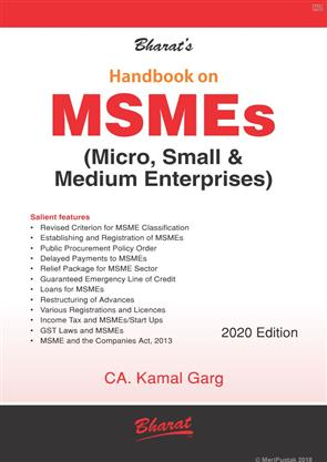 Bharats Handbook on MSMEs Micro Small and Medium Enterprises by CA Kamal Garg, Bharat Law House Pvt Ltd (2020 Edition)