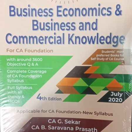 Padhuka's Business Economics & Business and Commercial Knowledge: For CA Foundation by G. Sekar,B. Saravana Prasath