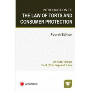 Introduction to the Law of Torts and Consumer Protection  (Paperback, Avtar Singh, Harpreet Kaur)