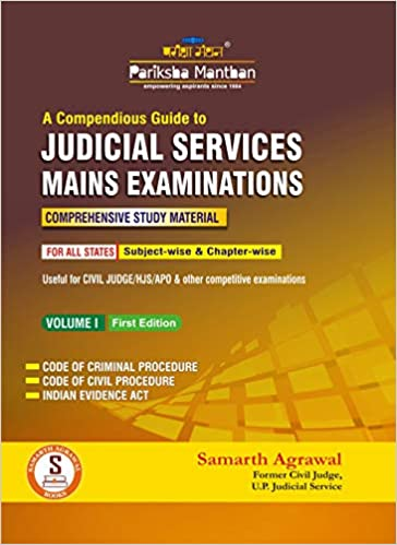 Pariksha Manthan A Compendious Guide to Judicial Services Mains Examinations-Volume-I( First Edition)by Samarth Agrawal (Author) 1) Code of Criminal Procedure; (2) Code of Civil Procedure and (3) Indian Evidence Act