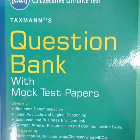 CS Executive Entrance Test Question Bank by K M Bansal and Ritu Gupta and Ritika Godhwani, Taxmann Publications
