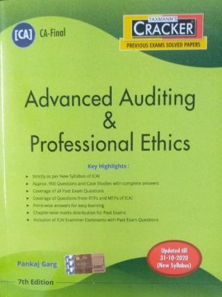 (CA) CA-Final Taxmann's PREVIOUS EXAMS SOLVED PAPERS Advance Auditing & Professional Ethics updated till 31.10.2020 (New Syllabus) Pankaj Garg 7 th Edition Applicable for May 2021