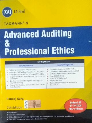 (CA) CA-Final TAXMANN 'S Advanced Auditing & Professional Ethics Pankaj Garg 7 th Edition Updated till 31.10.20 (New Syllabus) Applicable for May 2021