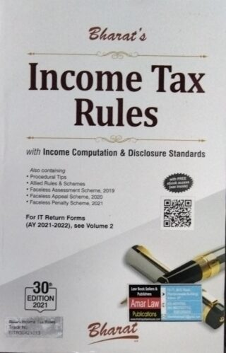 Bharat's Income Tax Rules With Income Computation & Disclosure Standards For IT Return Forms (Ay 2021-2022) See Volume 2 30 Edition 2021 Bharat