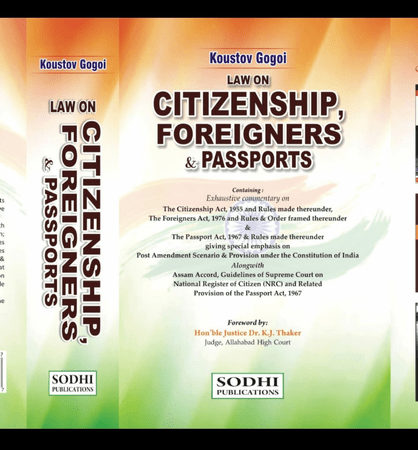 Koustov Gogai Law On Citizenship Foreigners & Passports by Sodhi Publications Edition 2021