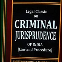Premier Publishing Company Legal Classic on Criminal Jurisprudence of India (Law and Procedure) A Must for Criminal Court Practice by Sriniwas's Edition 2021